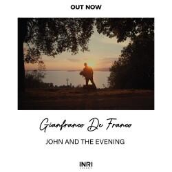 JOHN AND THE EVENING/INRIclassic feat Edmondo Romano